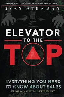 Elevator to the Top: Your Go-To Resource for All Things Sales - Business - Ryan Stewman