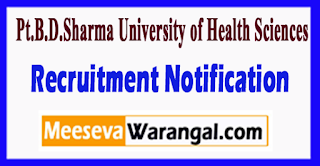 UHSR Pt.B.D.Sharma University of Health Sciences Recruitment Notification 2017 Last Date 09-07-2017