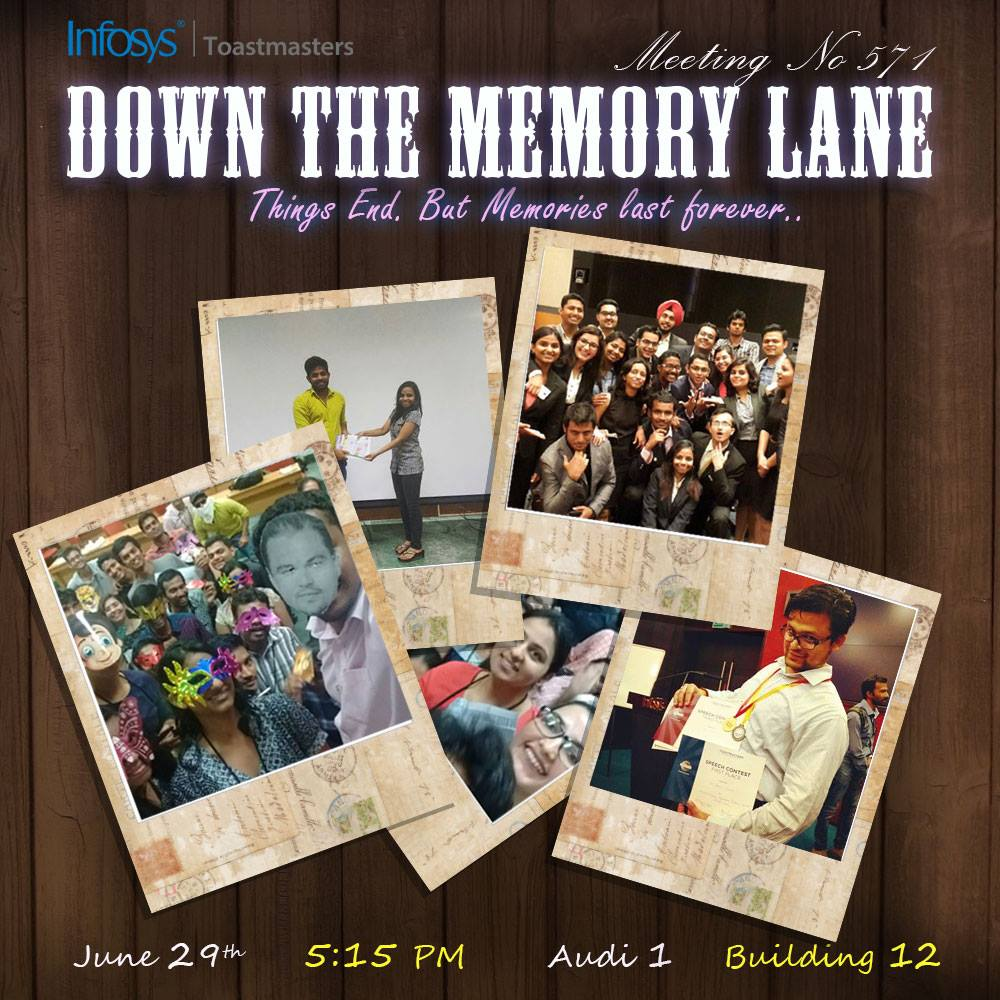 Infosys Toastmaster 571th Meeting Theme Down The Memory Lane