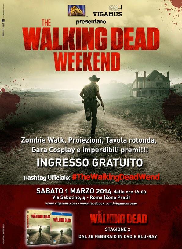 The Walking Dead Weekend - Vigamus (Roma)