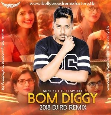 Bom Diggy (2018 Remix) - DJ RD