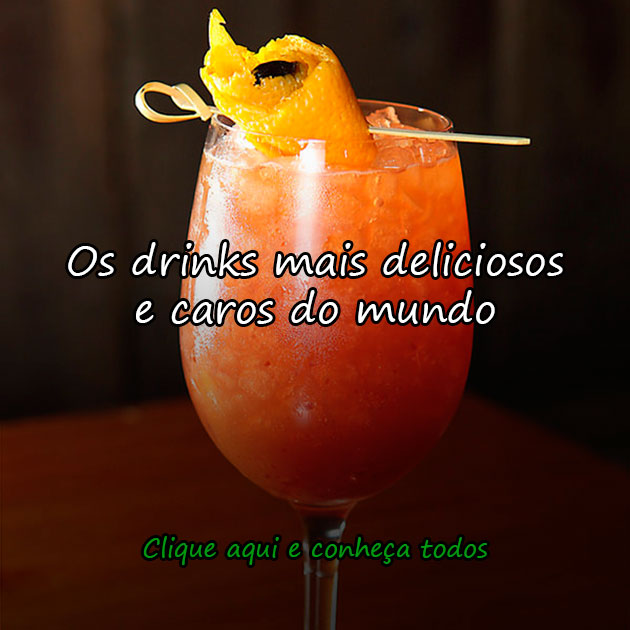OS DRINKS MAIS DELICIOSOS E CAROS DO MUNDO