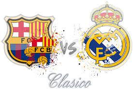 تعرف علي موعد مباراة الكلاسيكو برشلونة ضد الريال