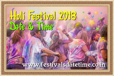 Holi Festival 2018 Date & Time in India, Dol Purnima 2018 Date & Time