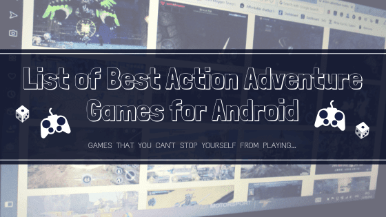 action adventure android games