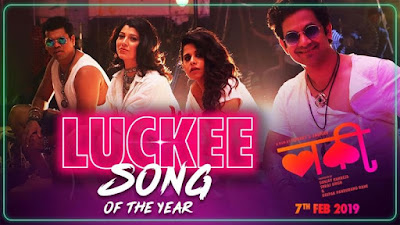 "Luckee song Lyrics of the year from upcoming Marathi movie ""Luckee"""