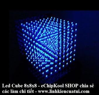 Hướng dẫn - Làm led cube 8x8x8 đẹp thành công nhanh chóng