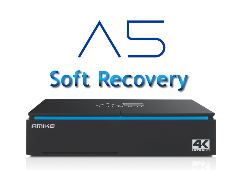 Amiko A5 Manual: Amiko A5 Soft Recovery (2nd method