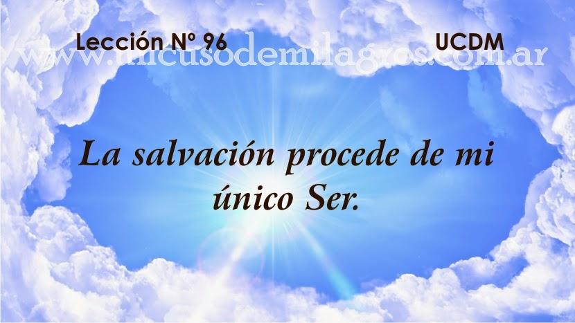 Leccion 96, Un Curso de Milagros