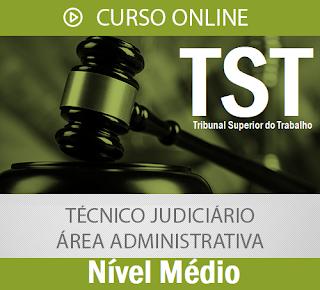 Curso Online concurso TST 2017 para nível médio - Técnico Judiciário