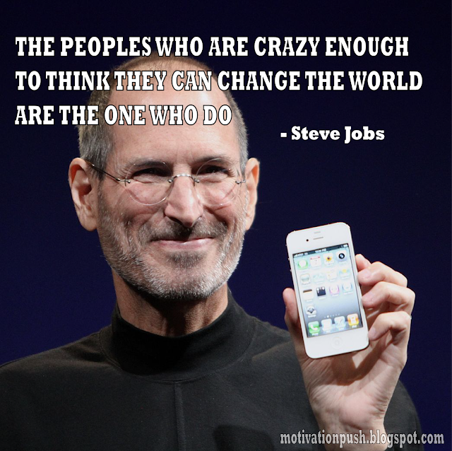 steve jobs quotes - the peoples who are crazy enough to think...