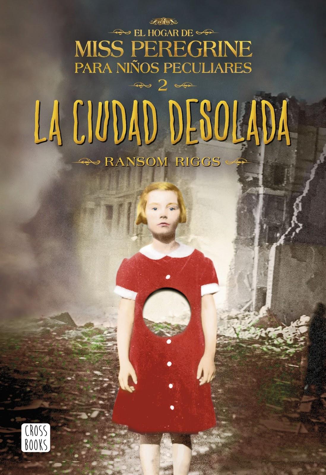 Reseña La ciudad desolada: El hogar de Miss Peregrine para