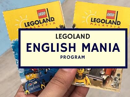 Legoland English Mania Program : Pembelajaran diluar kelas yang sangat menyeronokkan!