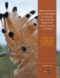 """David Mazuelas (socio de ADALAR) coordina la nueva publicación del IER """"Características de la comunidad de aves del Valle del río Cidacos en Santa Eulalia"""""""