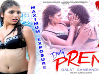 Dirty Prem Galat Sambandh (2016) Full Movie