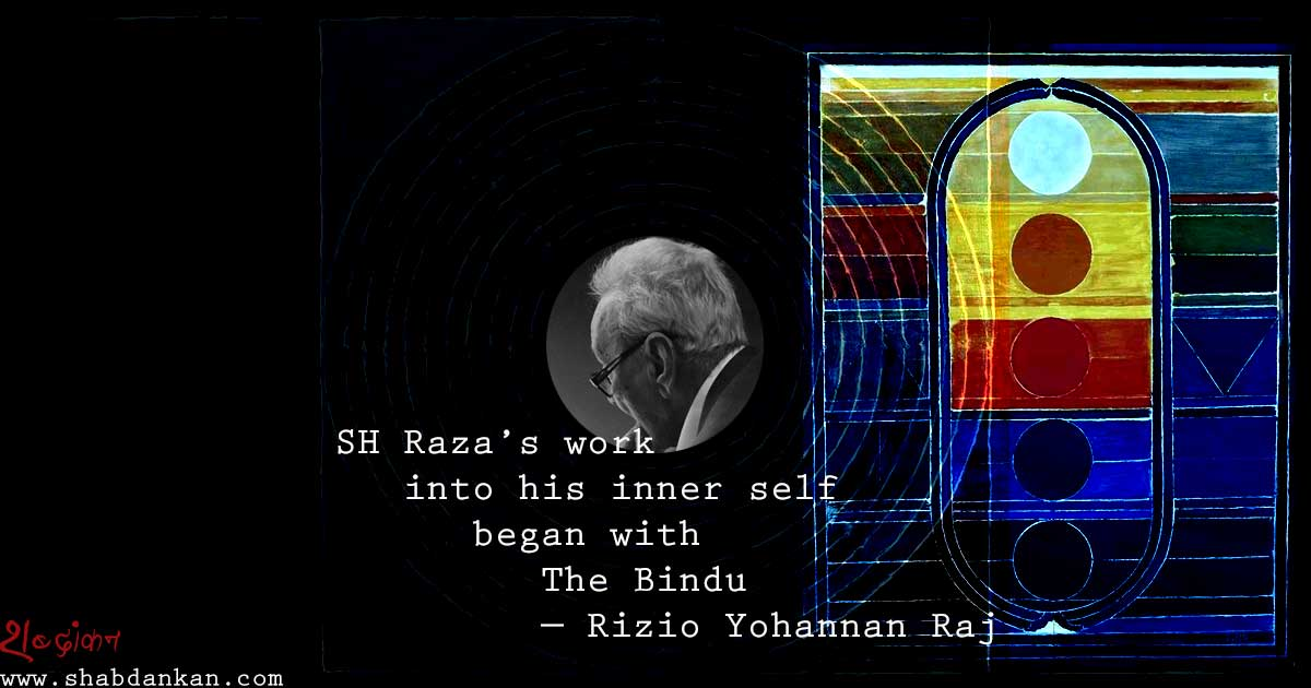 SH Raza's work into his inner self began with The Bindu — Rizio Yohannan Raj