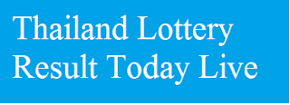 Thailand Lottery Consequence This day Stay