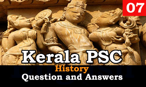 Kerala PSC History Question and Answers - 7