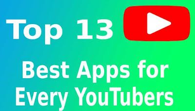 youtubers apps, best apps for Youtubers