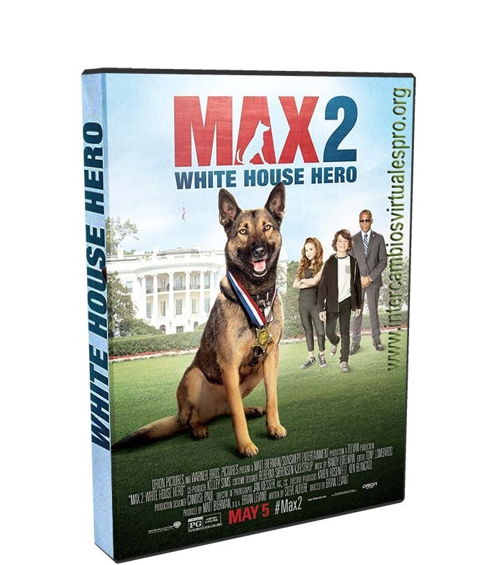 Max 2: White House Hero poster box cover