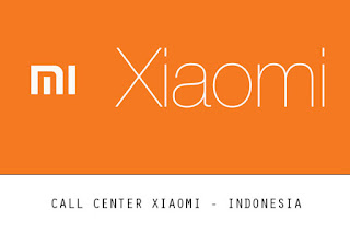 Nomor Call Center XIAOMI Indonesia