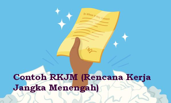 Contoh RKJM (Rencana Kerja Jangka Menengah)