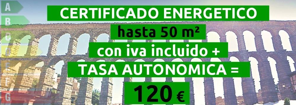 certificado y tasa hasta 50 m2 = 120 €