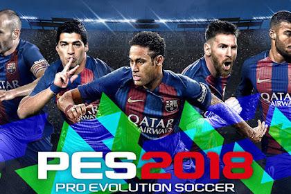 Download Pro Evolution Soccer (PES) 2018 Repack PC Full Version Update Terbaru 2017