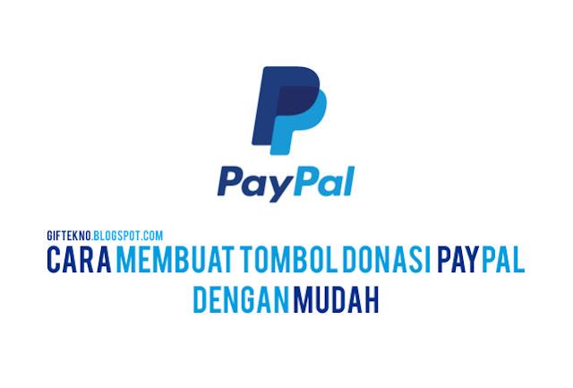 Cara Membuat Tombol Donasi Paypal Dengan Mudah