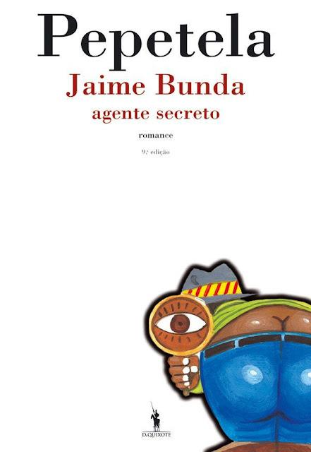 Jaime Bunda - Agente Secreto - Pepetela