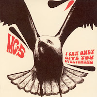 I Can Only Give You Everything (MC5)