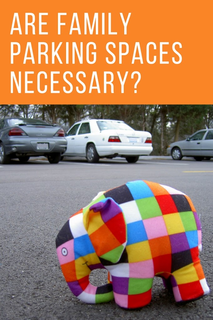 Are Family Parking Spaces Necessary?