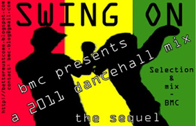 Swing On - a 2011 Dancehall Mix - the sequel