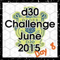d30 Challenge Day 8