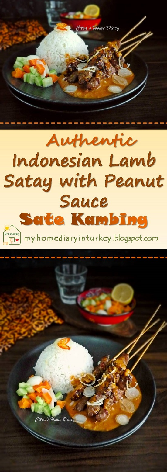 Sate Kambing Bumbu Kacang / Indonesian Lamb or mutton satay with peanut sauce. | Çitra's Home Diary. #lambkebab #lambsatay #muttonsatay #satayrecipe #indonesiansatay #peanutsauceforsatay #peanutrecipe #indonesianrecipe #resepsatekambing #satebumbukacang #indonesiansatayrecipe #indonesisch #Indonesischvoedselrecept
