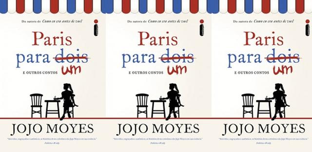 Paris para um e outros contos | Jojo Moyes