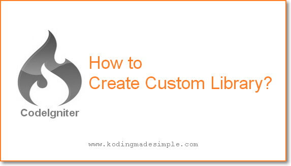 create custom library in codeigniter
