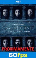 Game of thrones temporada 6 60fps