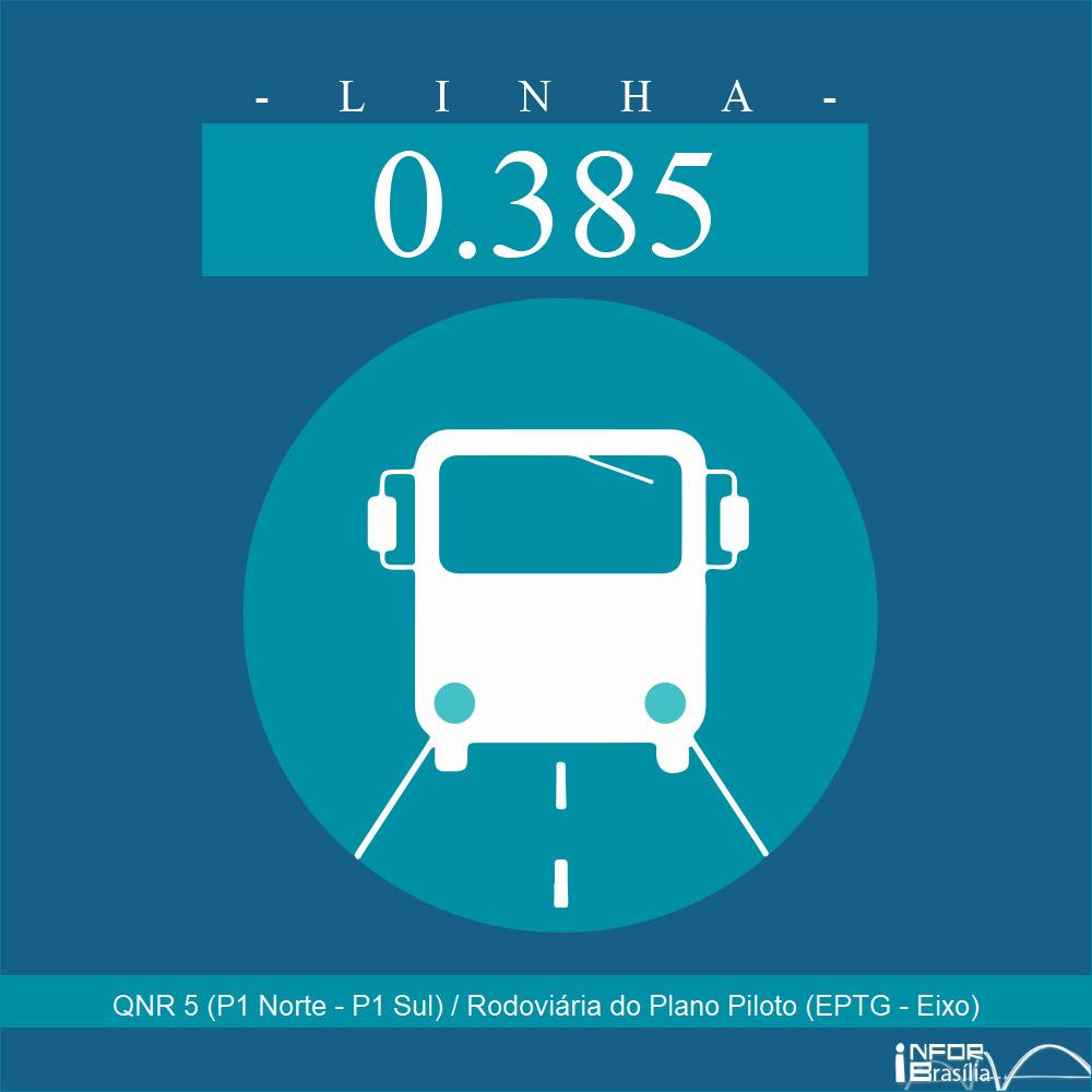 Horário de ônibus e itinerário 0.385 - QNR 5 (P1 Norte - P1 Sul) / Rodoviária do Plano Piloto (EPTG - Eixo)