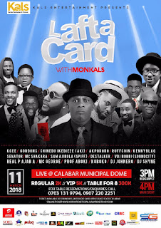 EVENT: LAFTACARD with Monkals Live In Calabar | @monkals