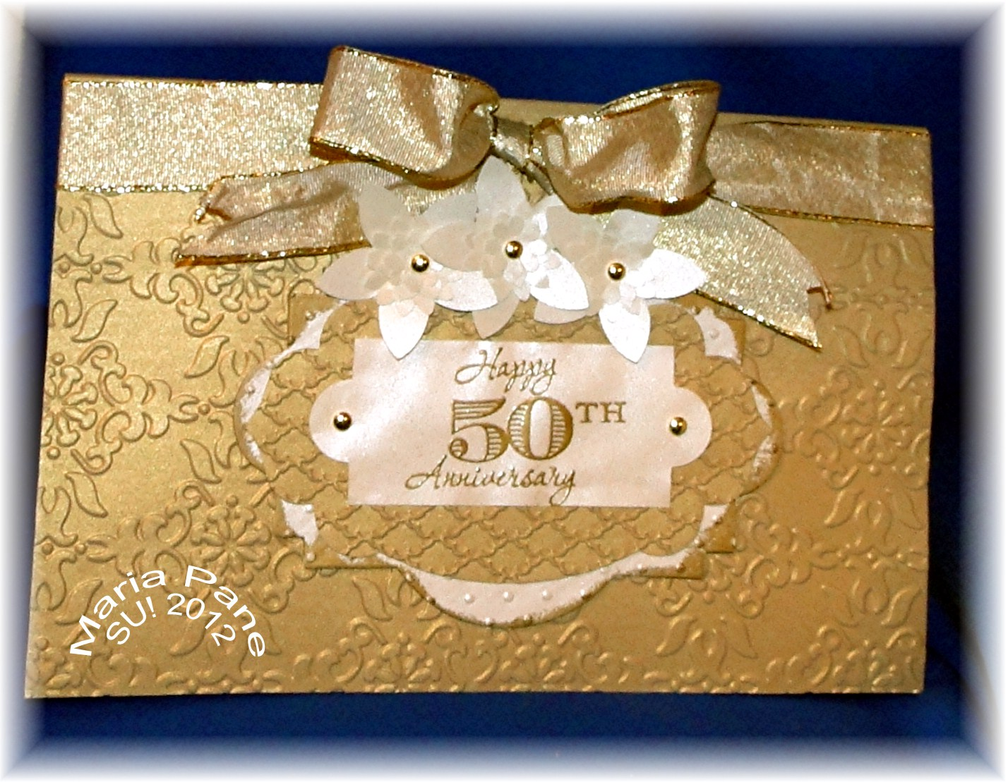Stampin And Scrappin With Ri Ri Happy 50th Wedding Anniversary Mom