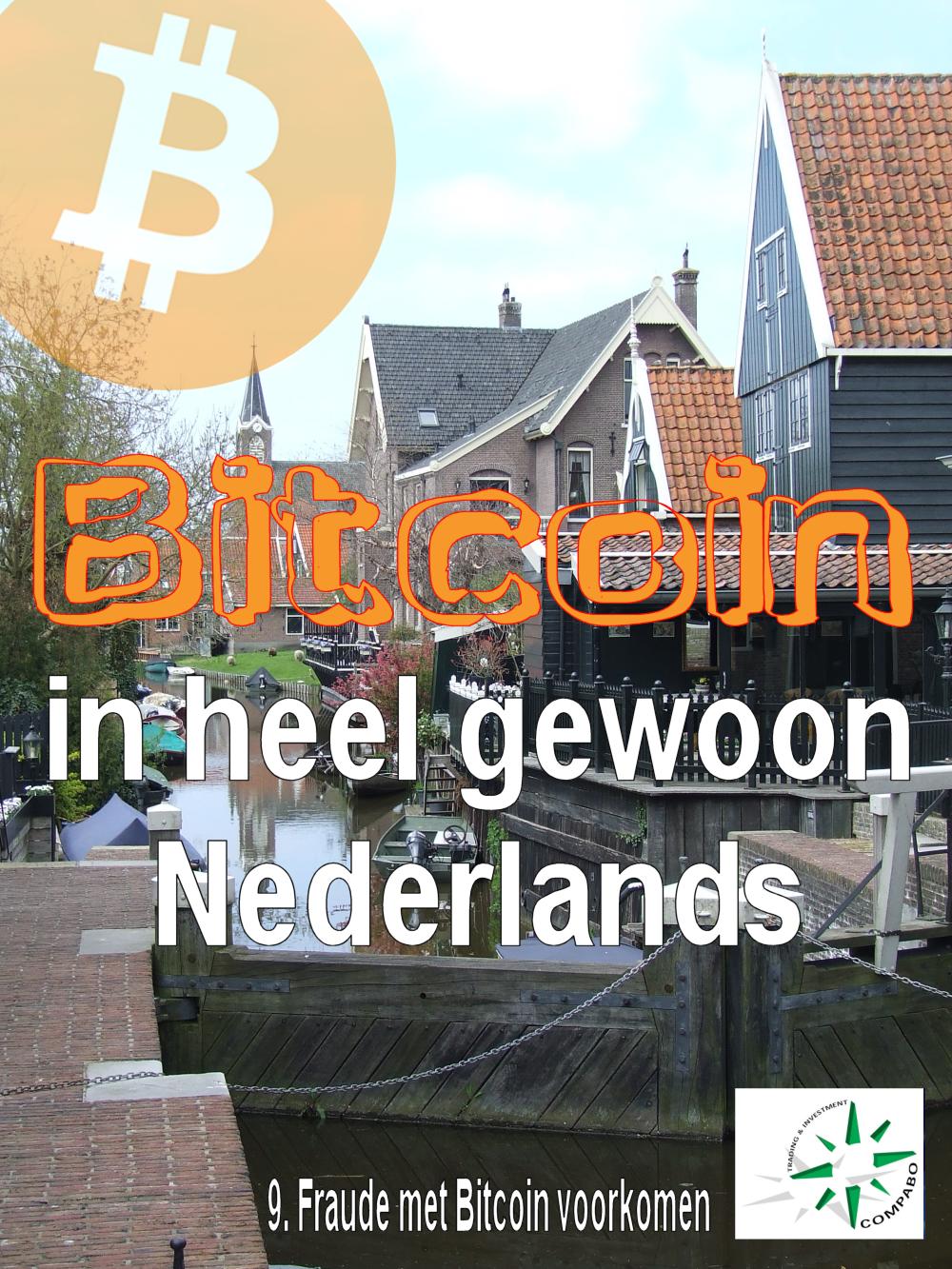 Ga naar deel 9, fraude met Bitcoin voorkomen