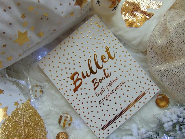 Bullet Book. Bądź pięknie zorganizowana - Recenzja świetnego plannera od Wydawnictwa Insignis