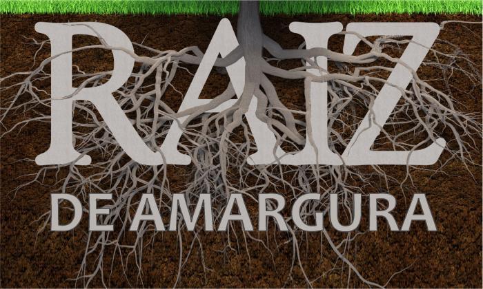 RAÍZ DE AMARGURA