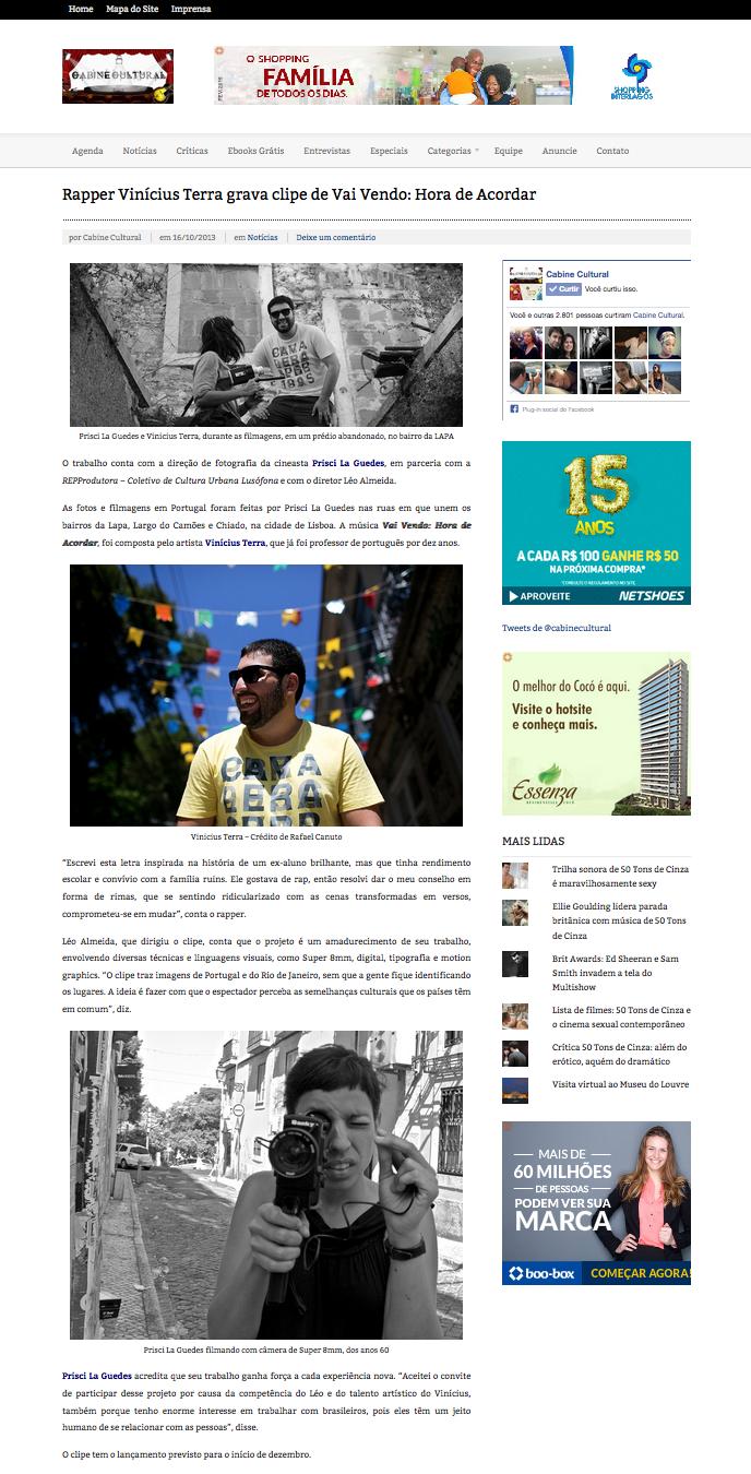 http://cabinecultural.com/2013/10/16/rapper-vinicius-terra-grava-clipe-de-vai-vendo-hora-de-acordar/