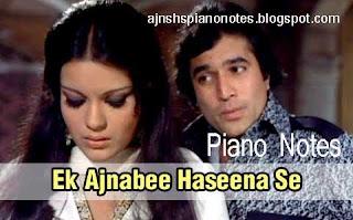 Ek Ajnabi Hasina Se Piano Notes