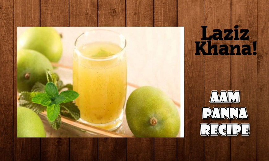 Aam ka Pana Recipe  in Roman English - Aam ka Pana Banane ka Tarika