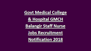 Govt Medical College & Hospital GMCH Balangir Staff Nurse Jobs Recruitment Notification 2018
