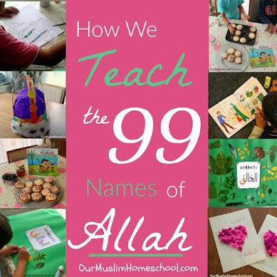 How to Teach the 99 names of Allah Muslim Homeschool