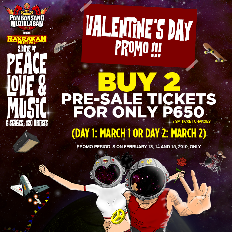 ccaf69eb1c231b Until today only  Rakrakan Festival Valentine s Day promo - You get to buy  2 PRE-SALE ONE-DAY TICKETS FOR ONLY P650! Run to your nearest SM Tickets  outlet ...